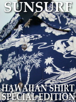 SUNSURF HAWAIIAN SHIRT SPECIAL EDITION