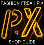 FASHION FREAK P.X